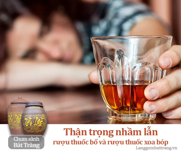 Mất mạng chỉ vì nhầm lẫn giữa rượu thuốc bổ và rượu thuốc xoa bóp