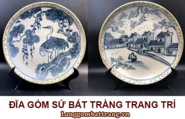 đĩa gốm sứ Bát Tràng